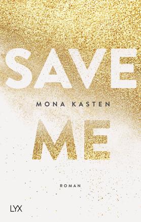 Bild zu Save Me von Kasten, Mona