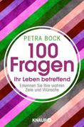 100 Fragen Ihr Leben betreffend von Bock, Petra