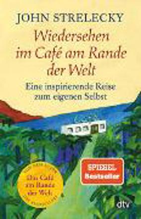 Bild zu Wiedersehen im Café am Rande der Welt von Strelecky, John