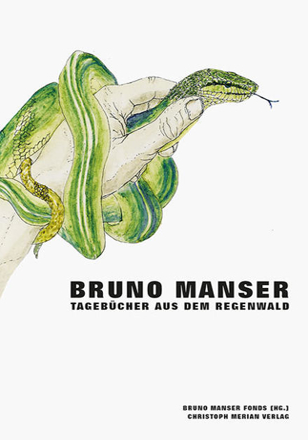 Bild zu Bruno Manser - Tagebücher aus dem Regenwald von Manser, Bruno
