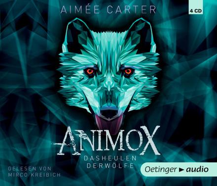 Bild zu Animox 01. Das Heulen der Wölfe (4 CD) von Carter, Aimee