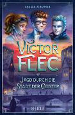 Bild zu Victor Flec - Jagd durch die Stadt der Geister von Kirchner, Angela