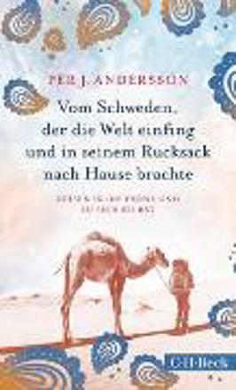 Bild zu Vom Schweden, der die Welt einfing und in seinem Rucksack nach Hause brachte von Andersson, Per J.