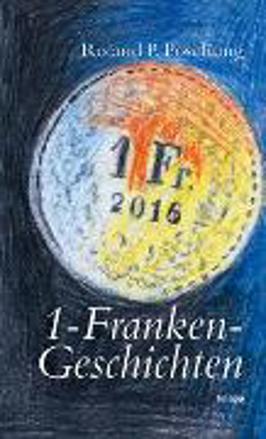 Bild zu 1-Franken-Geschichten von Poschung, Roland P.