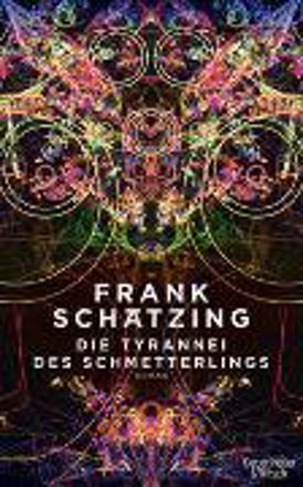 Bild zu Die Tyrannei des Schmetterlings von Schätzing, Frank