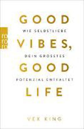 Bild zu Good Vibes, Good Life von King, Vex
