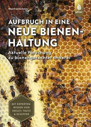 Bild zu Aufbruch in eine neue Bienenhaltung von Schmitz, Manfred