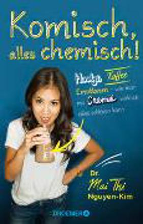Bild zu Komisch, alles chemisch! von Nguyen-Kim, Mai Thi