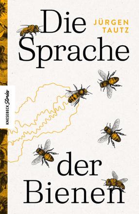 Bild zu Die Sprache der Bienen von Tautz, Jürgen