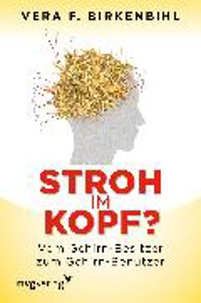 Bild zu Stroh im Kopf? von Birkenbihl, Vera F.