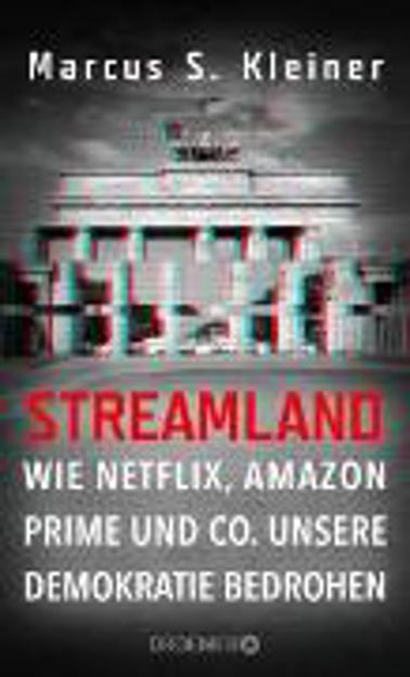 Bild zu Streamland (eBook) von Kleiner, Marcus S.