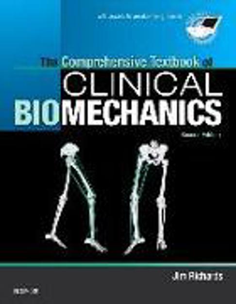 Bild zu The Comprehensive Textbook of Clinical Biomechanics von Richards, Jim, BEng, MSc, PhD (Professor of Biomechanics, Department of Allied Health Professions, Faculty of Health, University of Central Lancashire, UK)