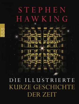 Bild zu Die illustrierte kurze Geschichte der Zeit von Hawking, Stephen