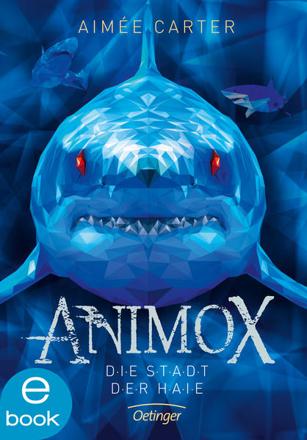 Bild zu Animox 3. Die Stadt der Haie (eBook) von Carter, Aimée