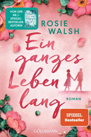 Bild zu Ein ganzes Leben lang von Walsh, Rosie
