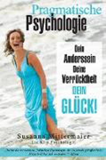 Bild zu Pragmatische Psychologie - Pragmatic Psychology German von Mittermaier, Susanna