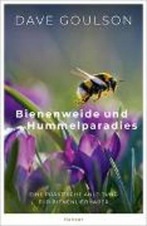 Bild zu Bienenweide und Hummelparadies von Goulson, Dave