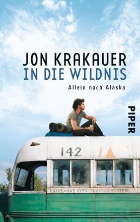 Bild zu In die Wildnis von Krakauer, Jon