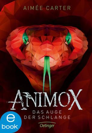 Bild zu Animox 2. Das Auge der Schlange (eBook) von Carter, Aimée