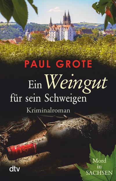 Bild zu Ein Weingut für sein Schweigen von Grote, Paul