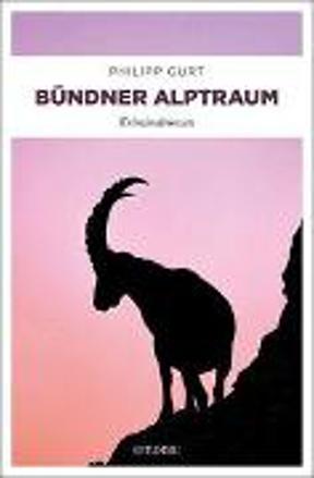 Bild zu Bündner Alptraum von Gurt, Philipp