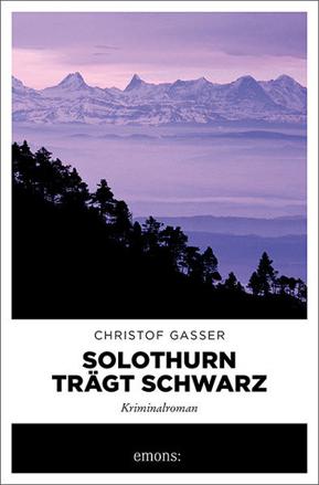 Bild zu Solothurn trägt Schwarz von Gasser, Christof
