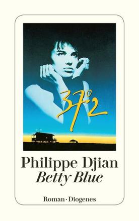Bild zu Betty Blue von Djian, Philippe