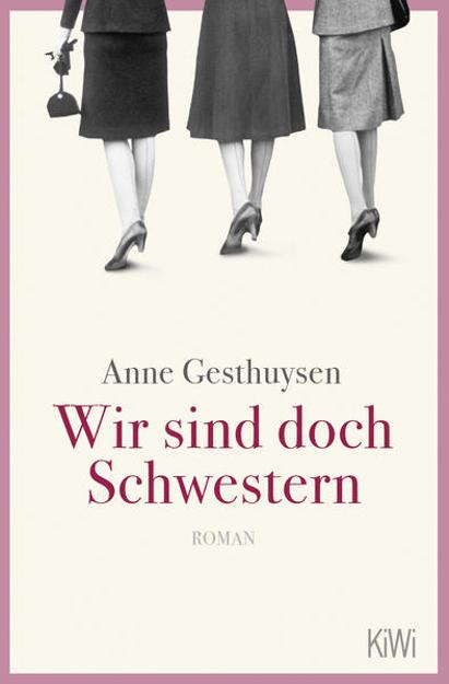 Bild zu Wir sind doch Schwestern von Gesthuysen, Anne
