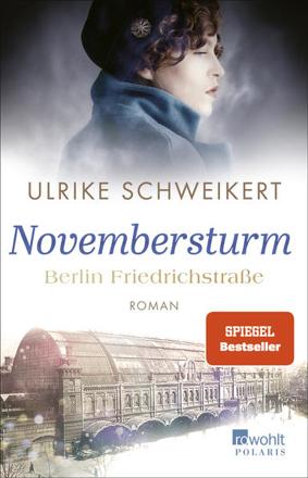 Bild zu Berlin Friedrichstraße: Novembersturm von Schweikert, Ulrike