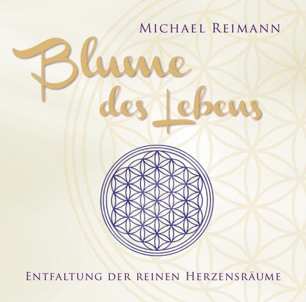 Bild zu Blume des Lebens von Reimann, Michael
