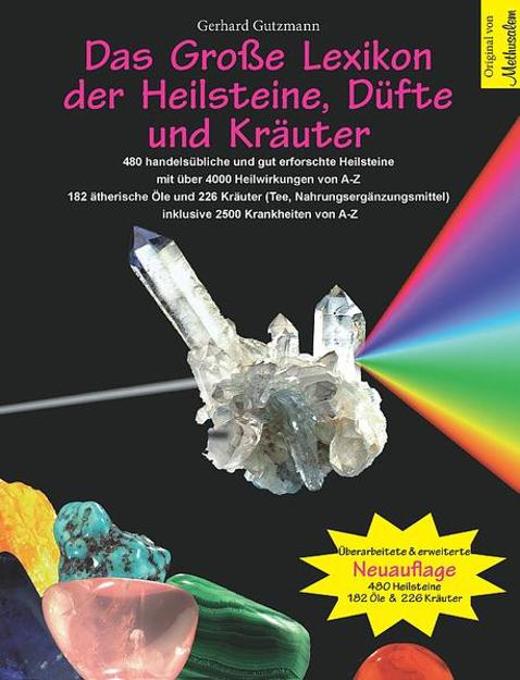 Bild zu Das grosse Lexikon der Heilsteine, Düfte und Kräuter von Gutzmann, Gerhard