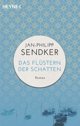 Bild zu Das Flüstern der Schatten von Sendker, Jan-Philipp