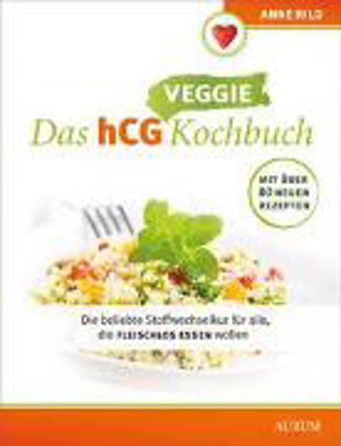 Bild zu Das hCG Veggie Kochbuch von Hild, Anne