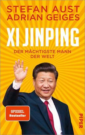 Bild zu Xi Jinping - der mächtigste Mann der Welt von Aust, Stefan