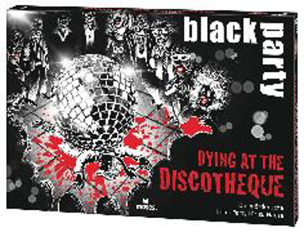 Bild zu black party Dying at the Discotheque