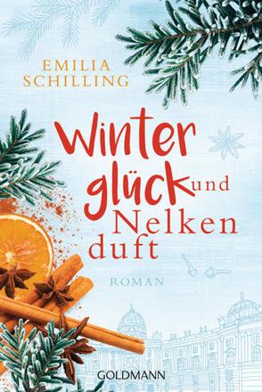Bild zu Winterglück und Nelkenduft von Schilling, Emilia