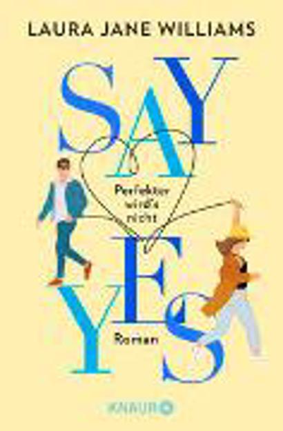 Bild zu Say yes - Perfekter wird's nicht von Williams, Laura Jane