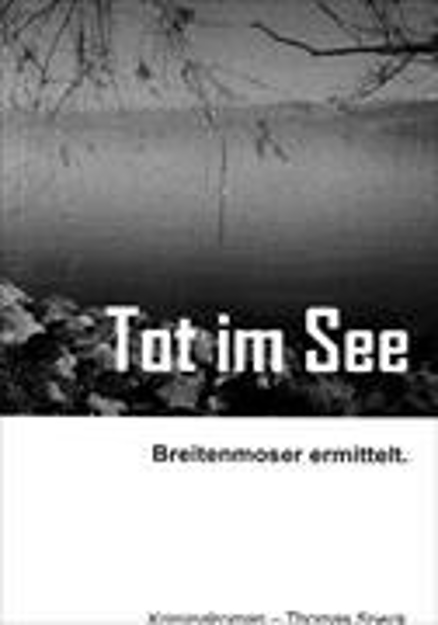 Bild zu Tot im See von Speck, Thomas