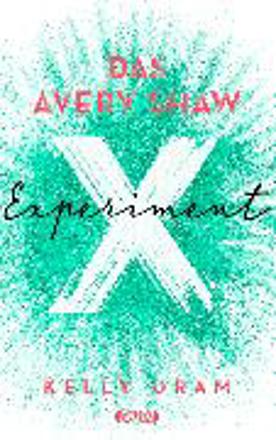 Bild zu Das Avery Shaw Experiment von Oram, Kelly