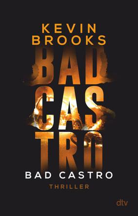 Bild zu Bad Castro von Brooks, Kevin