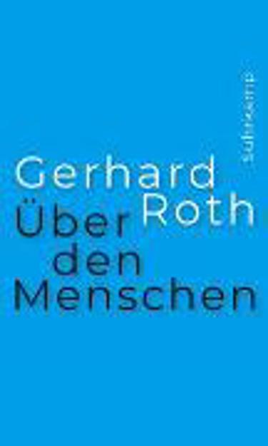 Bild zu Über den Menschen von Roth, Gerhard