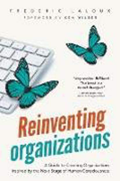Bild zu Reinventing Organizations von Laloux, Frederic