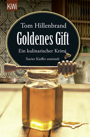 Bild zu Goldenes Gift von Hillenbrand, Tom