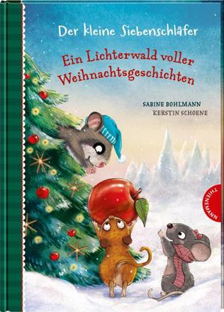 Bild zu Der kleine Siebenschläfer: Ein Lichterwald voller Weihnachtsgeschichten von Bohlmann, Sabine