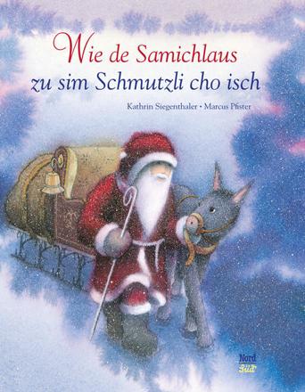 Bild zu Wie de Samichlaus zu sim Schmutzli cho isch von Siegenthaler, Kathrin