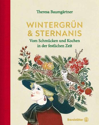 Bild zu Wintergrün & Sternanis von Baumgärtner, Theresa