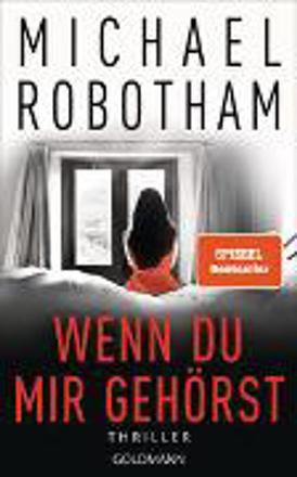 Bild zu Wenn du mir gehörst von Robotham, Michael